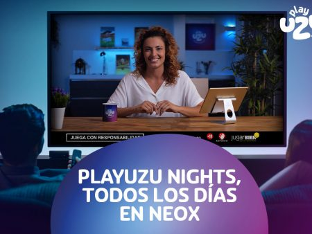 Programa de TV PlayUZU Nights en Neox y A3