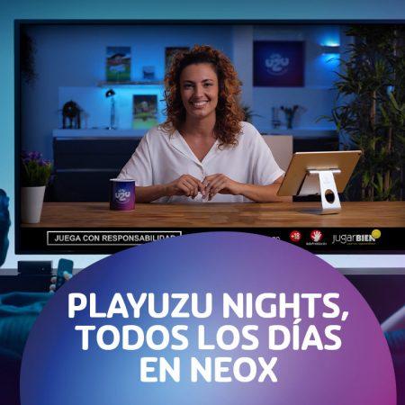 Programa de TV PlayUZU Nights en Neox y A3