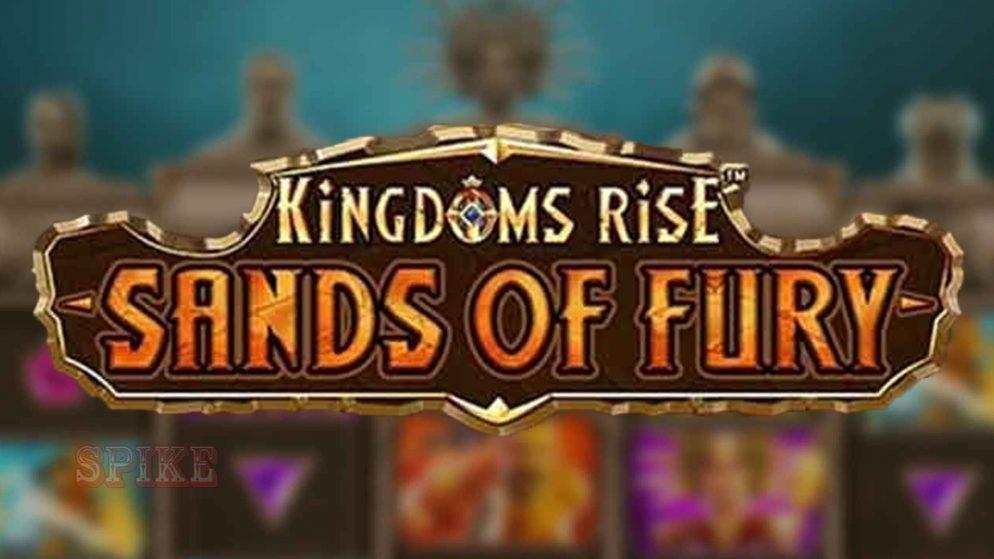 Sigue la saga de slots más famosa, Kingdoms Rise: Sands of Fury